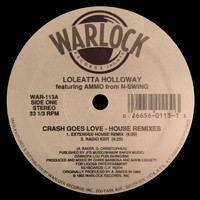 Loleatta Holloway - Crash Goes Love (House Remixes)