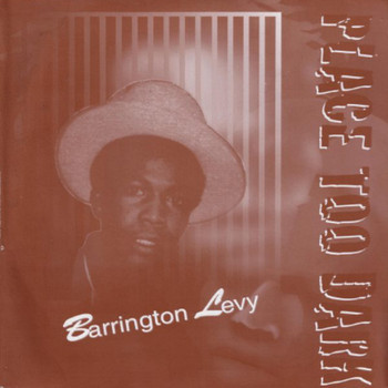 Barrington Levy - Place Too Dark
