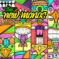 The New Monos - From the West of the Jungle