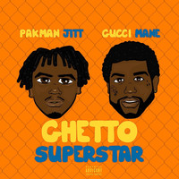 Gucci Mane - Ghetto Superstar (feat. Gucci Mane)