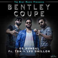 Tbm - Bentley Coupe (feat. TBM & Lvs  Dhillon)