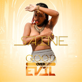 Saine - Good over Evil