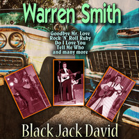 Warren Smith - Black Jack David
