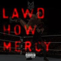 Young Buck - Lawd How Mercy (Explicit)