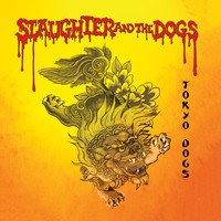 Slaughter & The Dogs - Tokyo Dogs - Live