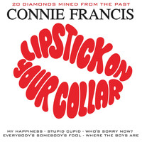 Connie Francis - Lipstick on Your Collar: 20 Diamonds Mined from the Past