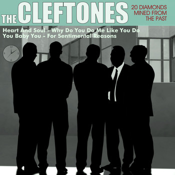 The Cleftones - 20 Diamonds Mined from the Past