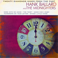 Hank Ballard & The Midnighters - 20 Diamonds Mined from the Past