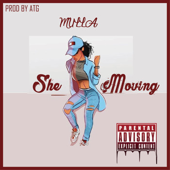 Mulla Stackz - She Moving (Explicit)