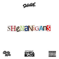D Double E - Shenanigans (Explicit)