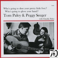 Peggy Seeger - Who's Going To Shoe Your Pretty Little Foot?