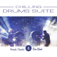 Nimah Chantis and Osin Wood - Chilling Drums Suite