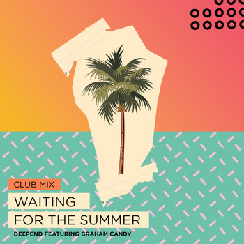 Deepend - Waiting for the Summer (Club Mix)