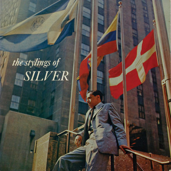Horace Silver - The Stylings of Silver (Remastered)