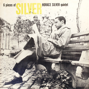 Horace Silver - Six Pieces of Silver (Remastered)