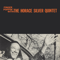 Horace Silver - Finger Poppin' with the Horace Silver Quintet (Remastered)