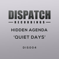 Hidden Agenda - Quiet Days
