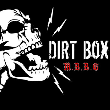 Dirtbox - Music, Bitches, Beer, and Guns