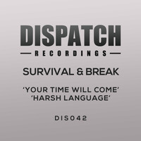 Survival - Your Time Will Come / Harsh Language