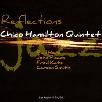 Chico Hamilton Quintet - Reflections
