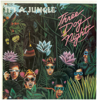 Three Dog Night - It's a Jungle