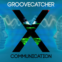 Groovecatcher - X Communication