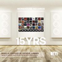 Groove Junkies - 15 Years of Morehouse Continuous Mix, Pt. 2