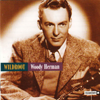 Woody Herman - Wildroot