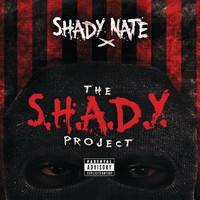 Shady Nate - The S.H.A.D.Y. Project (Explicit)
