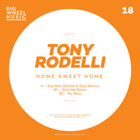 Tony Rodelli - Home Sweet Home