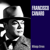 Francisco Canaro - Milonga Brava
