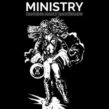 Ministry - Dancing Madly Backwards - Single