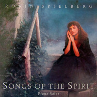 Robin Spielberg - Songs of the Spirit