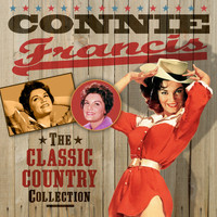 Connie Francis - The Classic Country Collection