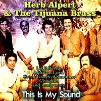 Herb Alpert & The Tijuana Brass - This Is My Sound