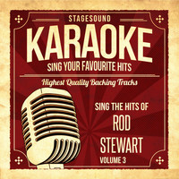 Stagesound Karaoke - Sing The Hits Of Rod Stewart, Vol. 3