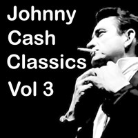 Johnny Cash - Johnny Cash Classics Vol 3