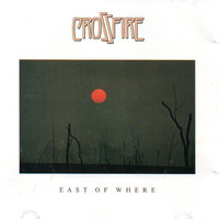Crossfire - East of Where