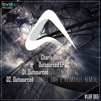 Charly Beck - Outsourced EP