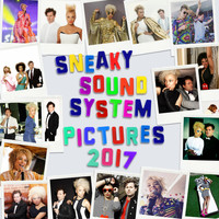 Sneaky Sound System - Pictures 2017