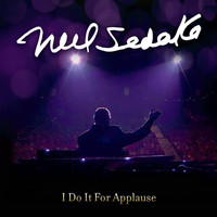 Neil Sedaka - I Do It for Applause