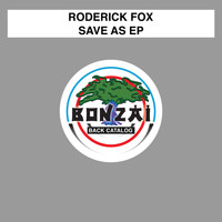 Roderick Fox - Save As EP