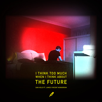 San Holo & James Vincent McMorrow - The Future (with James Vincent McMorrow)