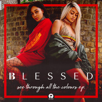 blessed - See Through All The Colours (Explicit)