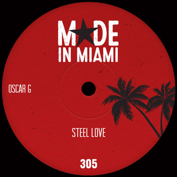 Oscar G - Steel Love