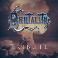 Brutality - Tribute