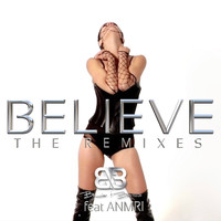 Bouvier & Barona - Believe (The Remixes)