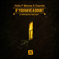 Hollis P Monroe - If You Have a Doubt
