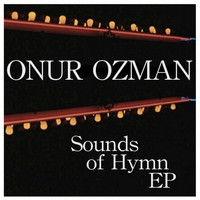 Onur Ozman - Sounds Of Hymn