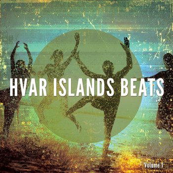 Various Artists - Hvar Islands Beats, Vol. 1 (Finest Summer Beats)